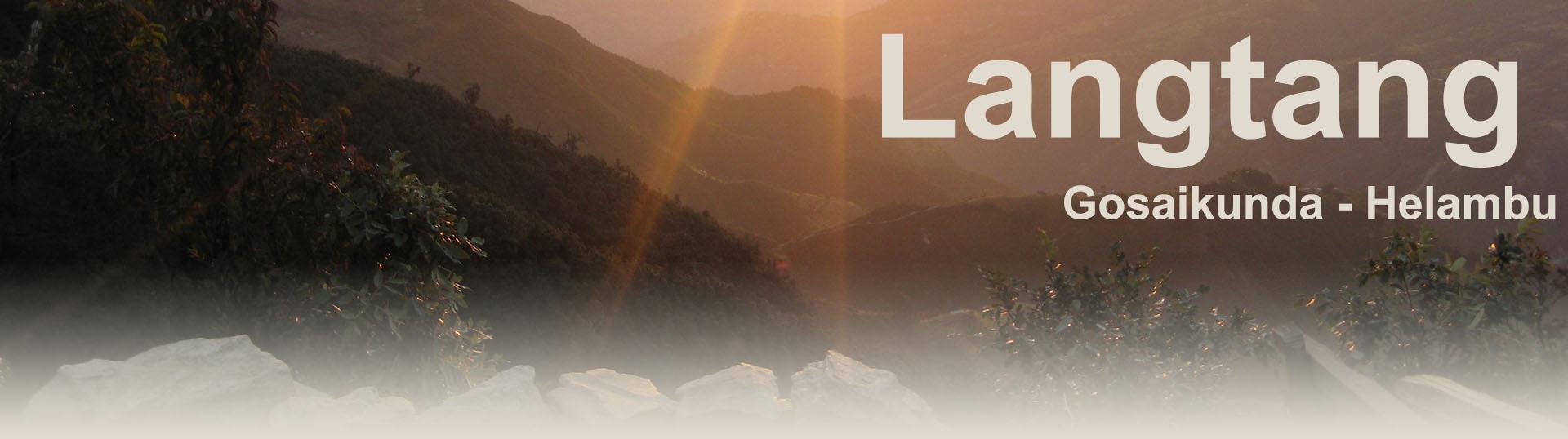 Langtang - Gosaikunda - Helambu